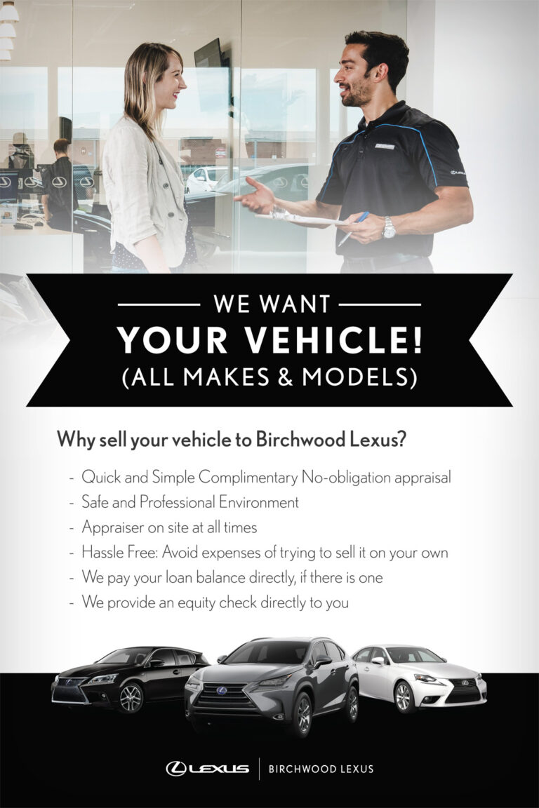 Birchwood Lexus we want your vehicle