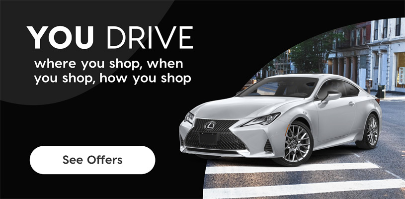 You Drive with Birchwood Lexus