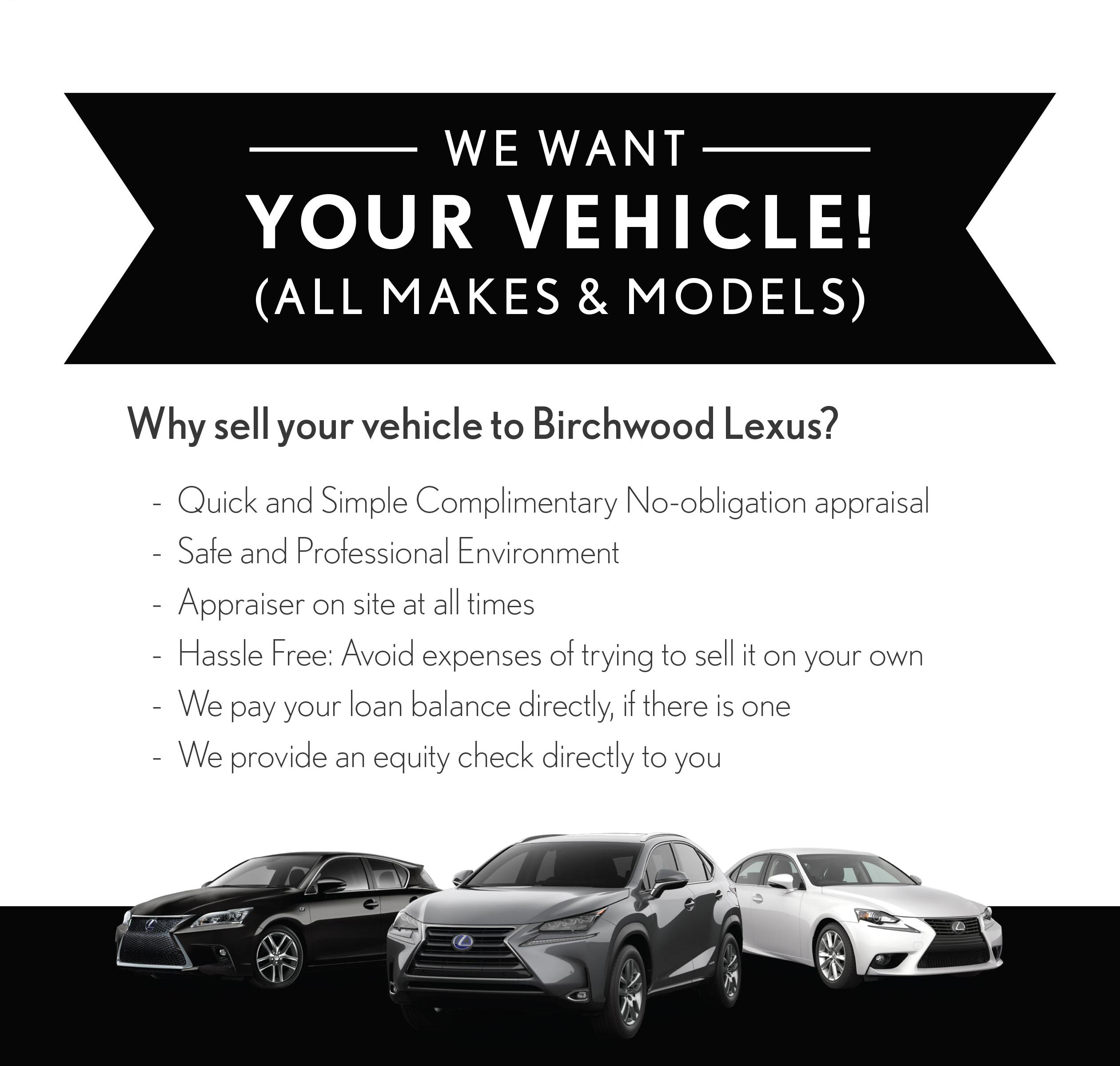 Birchwoo Lexus we want your vehicle