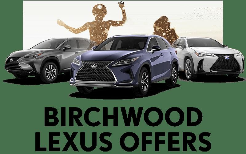 Birchwood Lexus Offers